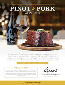 Perry's Famous Pork Chop with a bottle of Perry's Reserve Pinot Noir Flyer