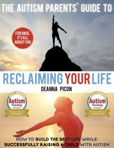 Autism Parents' Guide To Reclaiming Your Life