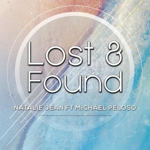 Lost & Found - Natalie Jean ft Michael Peloso