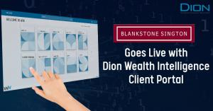 Blankstone goes live with Dion WIN Client Portal