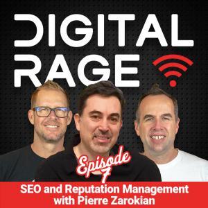 Digital Rage Podcast featuring Pierre Zarokian