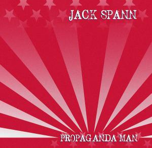 Jack Spann - Propaganda Man Cover