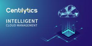 Centilytcs: Intelligent Cloud Management