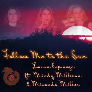 "Laura Espinoza - ""Follow Me to the Sun"" Cover"