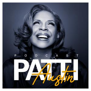 Patti Austin Podcast