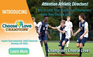Champions Choose Love for Student Athletes