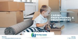 Helping Hands Family Movers - Caring, Professional & Trustworthy Moving Company