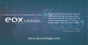 Vantage Agora, Inc. is now doing business as (D.B.A.) EOX Vantage.