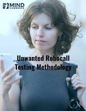Robocall Solution Testing Methodology